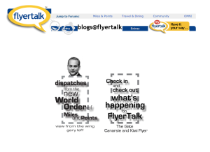The two weblogs which resided at FlyerTalk before BoardingArea was launched in 2008. Image courtesy of Randy Petersen.